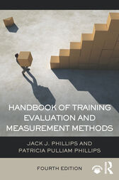 Handbook of Training Evaluation and Measurement Methods by Jack J. Phillips