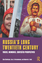 Russia's Long Twentieth Century by Choi Chatterjee