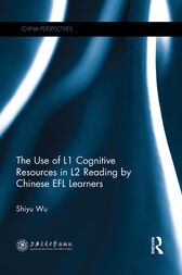 The Use of L1 Cognitive Resources in L2 Reading by Chinese EFL Learners by Shiyu Wu