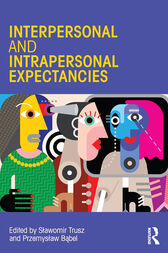 Interpersonal and Intrapersonal Expectancies by Slawomir Trusz