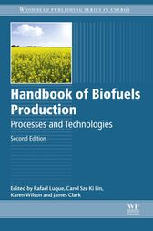 Handbook of Biofuels Production by Rafael Luque