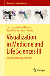 Visualization in Medicine and Life Sciences III by Lars Linsen