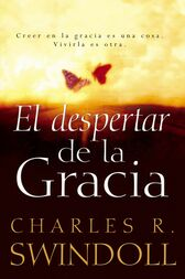 EL despertar de la gracia by Charles R. Swindoll