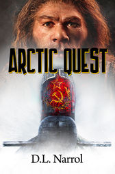 Arctic Quest by D. L. Narrol
