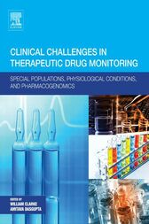 Clinical Challenges in Therapeutic Drug Monitoring by William Clarke