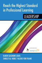 Reach the Highest Standard in Professional Learning by Karen Seashore Louis