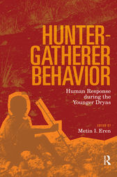 Hunter-Gatherer Behavior by Metin I Eren