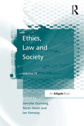 Ethics, Law and Society by Søren Holm