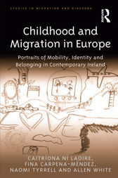 Childhood and Migration in Europe by Caitríona Ní Laoire
