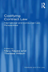 Codifying Contract Law by Mary Keyes