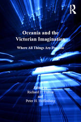 Oceania and the Victorian Imagination by Peter H. Hoffenberg