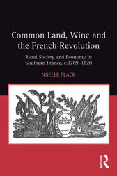 Common Land, Wine and the French Revolution by Noelle Plack