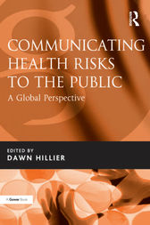 Communicating Health Risks to the Public by Dawn Hillier
