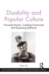 Disability and Popular Culture by Katie Ellis