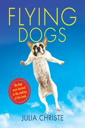 Flying Dogs by Julia Christe