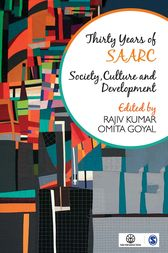 Thirty Years of SAARC by Rajiv Kumar