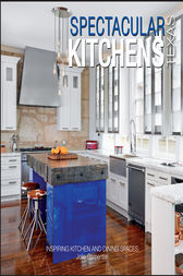 Spectacular Kitchens Texas by Jolie Carpenter