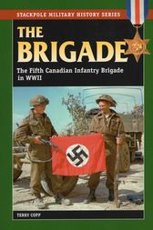 The Brigade by Terry Copp