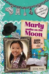 Marly walks on the Moon by Alice Pung