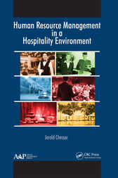 Human Resource Management in a Hospitality Environment by Jerald Chesser