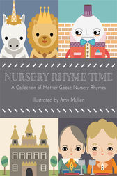 Nursery Rhyme Time by Goose Mother