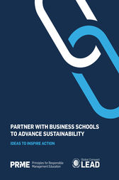 Partner With Business Schools to Advance Sustainability by Principles for Responsible Management Education (PRME)