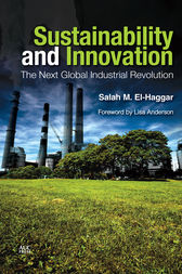 Sustainability and Innovation by Salah M. El-Haggar