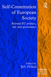 Self-Constitution of European Society by Jirí Pribán