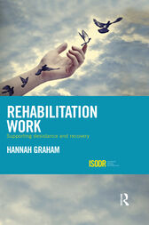 Rehabilitation Work by Hannah Graham