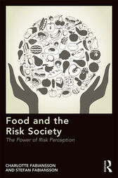 Food and the Risk Society by Charlotte Fabiansson