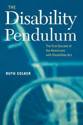 The Disability Pendulum by Ruth Colker
