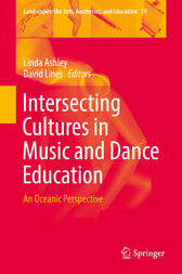 Intersecting Cultures in Music and Dance Education by Linda Ashley