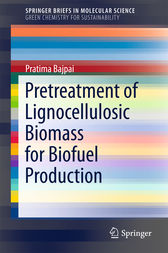 Pretreatment of Lignocellulosic Biomass for Biofuel Production by Pratima Bajpai