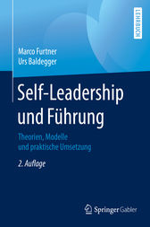 Self-Leadership und Führung by Marco Furtner