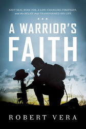 A Warrior's Faith by Robert Vera