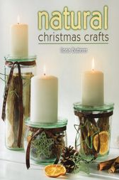 Natural Christmas Crafts by Ilona Butterer