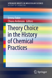 Theory Choice in the History of Chemical Practices by Emma Tobin