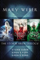 The Storm Siren Trilogy by Mary Weber