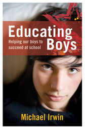 Educating Boys by Michael Irwin