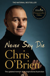 Never Say Die by Chris O'Brien