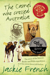 The Camel Who Crossed Australia by Jackie French