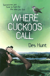 Where Cuckoos Call by Des Hunt