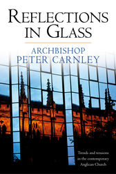 Reflections in Glass by Peter Archbishop. Carnley