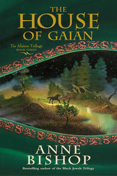 The House of Gaian by Anne Bishop