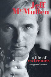 A Life of Extremes by Jeff McMullen