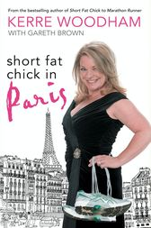 Short Fat Chick in Paris by Kerre Woodham