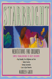 Starbright Meditations for Children by Maureen Garth