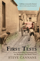 First Tests by Steve Cannane