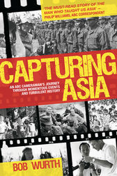 Capturing Asia by Bob Wurth