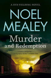 Murder & Redemption by Noel Mealey